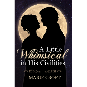 A Little Whimsical in His Civilities